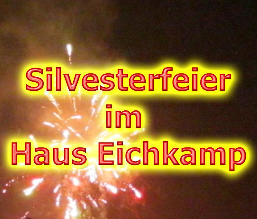 Silvesterfeier im Haus Eichkamp, Dienstag, 31.12.2019, ab 20 Uhr